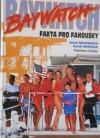 Baywatch: Fakta pro fanoušky