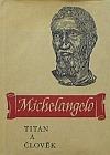 Michelangelo: Titan a člověk