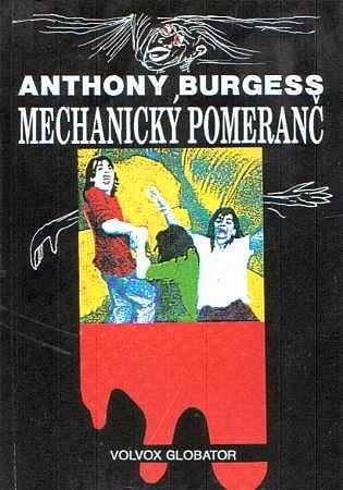 Výsledek obrázku pro mechanický pomeranč kniha