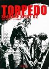 Torpedo: Sebrané spisy 02