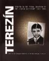 Terezín v konečném řešení židovské otázky