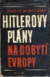Hitlerovy plány na dobytí Evropy