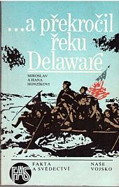 ... a překročil řeku Delaware