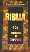 Biblia - 101 otázok a odpovedí