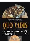 Quo Vadis 2 - osudové hodiny lidstva