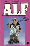Alf IV. - Je to v pohodě!