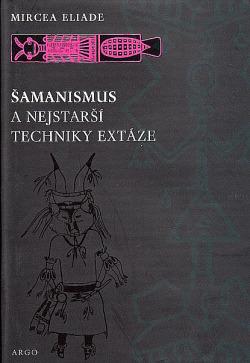Šamanismus a nejstarší techniky extáze