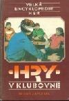 Velká encyklopedie her 2: Hry v klubovně