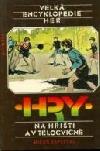 Velká encyklopedie her 3: Hry na hřišti a v tělocvičně
