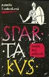 Spartakus 2: Smrtí boj nekončí