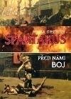 Spartakus - Před námi boj