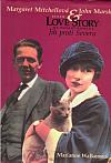Margaret Mitchellová & John Marsh: jejich love story na pozadí románu Jih proti Severu