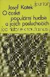 O české populární hudbě a jejích posluchačích