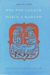 Hra pod loubím / Robin a Marion