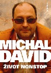Michal David: Život nonstop