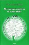Alternatívna medicína vo svetle Biblie