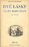 Dvě lásky Filipa Marcenata