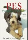 Pes - výchova a výcvik