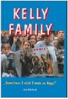 Kelly Family: Sometimes I wish I were an angel