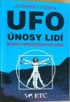UFO - únosy lidí: setkání s mimozemskou inteligencí