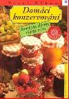 Domácí konzervování - kompoty, džemy, mošty, vína