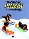 Tučniačik Pingu a jeho priatelia
