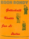 Gottschalk, Kratés, Jao Li, Doslov