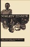 Pohledy zevnitř -- Česká undergroundová kultura v dokumentech a interpretacích