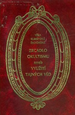 Zrcadlo okultismu aneb Využití tajných věd obálka knihy