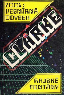 2001: Vesmírná odysea / Rajské fontány obálka knihy