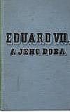 Eduard VII. a jeho doba