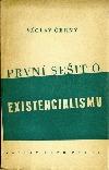 První sešit o existencialismu