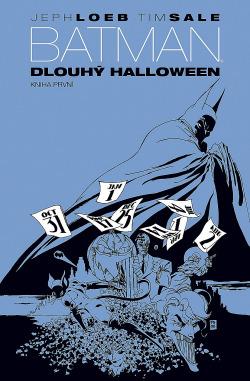Batman: Dlouhý Halloween: Kniha první obálka knihy