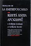 Krutá kniha aforismů s lehkými úvahami o těžkém životě