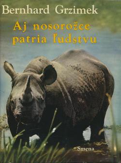Aj nosorožce patria ľudstvu obálka knihy