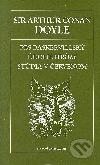 Pes Baskervillský / Údolie hrozy / Štúdia v červenom