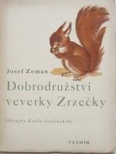 Dobrodružství veverky Zrzečky