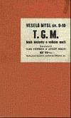 T.G.M. - Malé historky o velkém muži