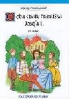 Doba císaře Františka Josefa I. : 19. století