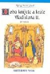 Doba knížete a krále Vladislava II. : 12. století