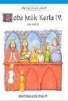 Doba krále Karla IV. : 14. století