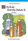Doba krále Přemysla Otakara II. : 13. století