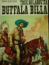 Tisíc dolárov za Buffala Billa