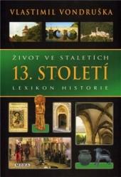 Život ve staletích - 13. století obálka knihy