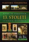 Život ve staletích - 13. století