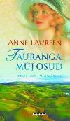 Tauranga, můj osud