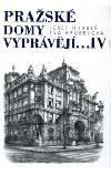 Pražské domy vyprávějí...IV obálka knihy