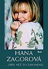 Hana Zagorová ...dřív než to zapomenu