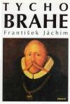 Tycho Brahe – Hvězdářova odysea z Dánska do Čech obálka knihy