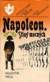 Napoleon. Stíny mocných